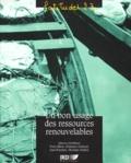 Christian Mullon et Jean Boutrais - Du bon usage des ressources renouvelables.