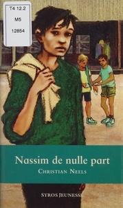 Christian Neels - Nassim de nulle part.