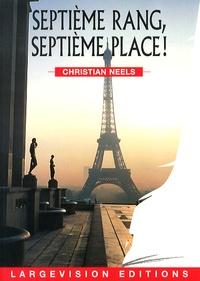 Christian Neels - Septième rang, septième place !.
