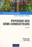 Christian Ngô et Hélène Ngô - Physique des semi-conducteurs - Cours et exercices corrigés.