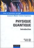Christian Ngô et Hélène Ngô - Physique quantique - Cours et exercices corrigés.