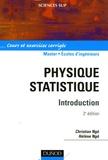 Christian Ngô et Hélène Ngô - Physique statistique - Cours et exercies corrigés.