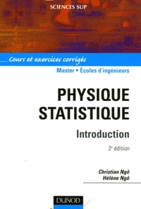 Physique statistique- Cours et exercies corrigés - Christian Ngô | Showmesound.org