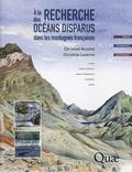 Christian Nicollet et Christine Laverne - A la recherche des océans disparus dans les montagnes françaises.