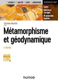 Christian Nicollet - Métamorphisme et géodynamique - Cours et exercices corrigés.