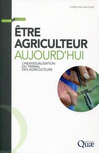 Christian Nicourt - Etre agriculteur aujourd'hui - L'individualisation du travail des agriculteurs.