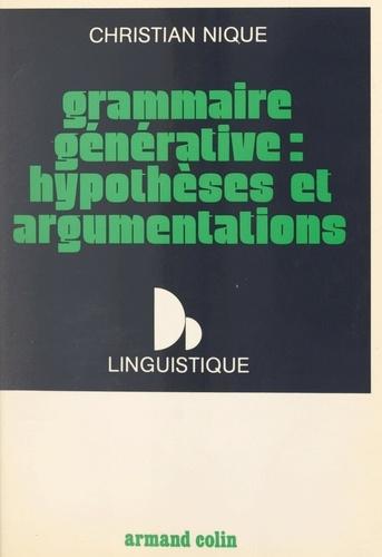 Grammaire générative : hypothèses et argumentations
