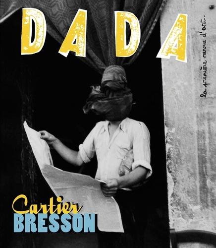 Christian Nobial et Antoine Ullman - Dada N° 190 mars 2014 : Cartier-Bresson.