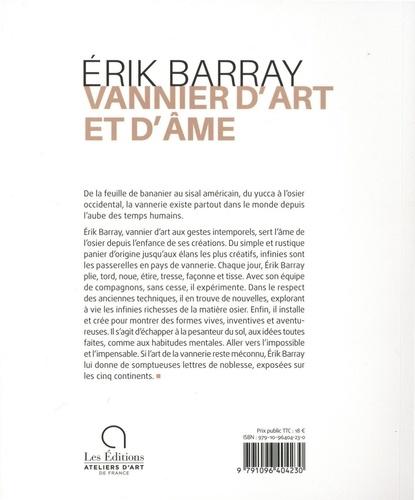 Erik Barray. Vannier d'art et d'âme