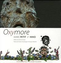 Christian Noorbergen et François Ollandini - Oxymore - Marc Petit / Nino.