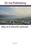 Christian Nots - Dieu et la Sécurité nationale.