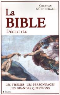Christian Nürnberger - La Bible Décryptée.