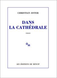 Christian Oster - Dans la cathédrale.