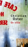 Christian Oster - En ville.