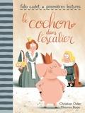 Christian Oster et Thomas Baas - Le cochon dans l'escalier.