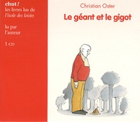Christian Oster - Le géant et le gigot. 1 CD audio