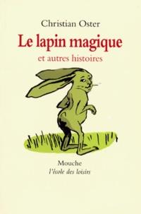 Histoiresdenlire.be Le lapin magique - Et autres histoires Image