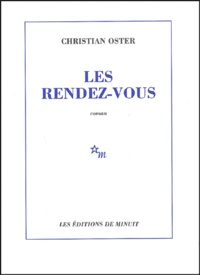 Christian Oster - Les rendez-vous.