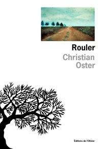 Christian Oster - Rouler.