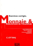 Christian Ottavj - Economie monétaire - Exercices corrigés.