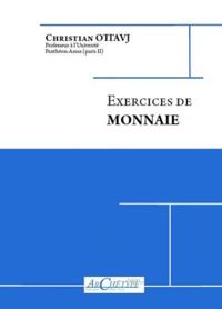 Christian Ottavj - Exercices de monnaie.