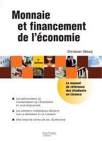 Christian Ottavj - Monnaie et financement de l'économie.