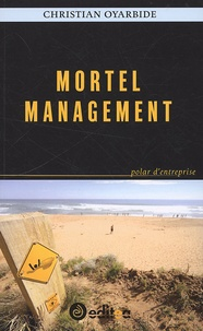 Christian Oyarbide - Mortel management.