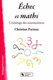 Christian Pacteau - Echec et Math - L'éclairage des neurosciences.