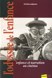 Christian Paigneau - L'Odyssée de l'enfance - Enfance et narration au cinéma.