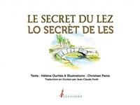 Christian Panis et Hélène Ourtiès - Le secret du Lez.