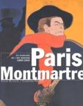 Christian Parisot et Sylvie Buisson - Paris-Montmartre - La naissance de l'art moderne 1860-1920.