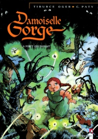 Damoiselle Gorge tome 1 : La forêt qui dansait.pdf