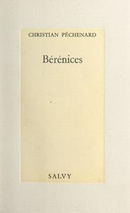 Christian Péchenard - Bérénices.