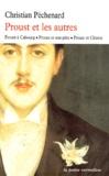 Christian Péchenard - Proust et les autres - Proust à Cabourg, Proust et son père, Proust et Céleste.