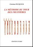 Christian Pecqueur - La méthode du tour des fruitières - Système coopératif, méthode comptable et contrôle de gestion sur bâtons de bois.
