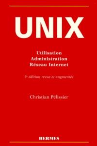 Feriasdhiver.fr UNIX. Utilisation, Administration, Réseau Internet, 3ème édition Image