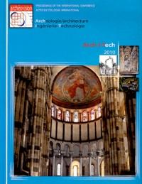 Christian Père et Juliette Rollier - Arch-I-Tech 2010 - Actes du colloque Cluny (France), 17-18-19 novembre 2010.