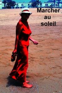 Christian Peron-Debarbieri - Marcher au soleil.