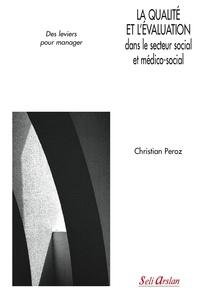La qualité et lévaluation dans le secteur social et médico-social - Des leviers pour manager.pdf