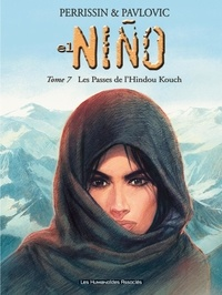 Christian Perrissin et Boro Pavlovic - El Niño Tome 7 : Les Passes de l'Hindou Kouch.