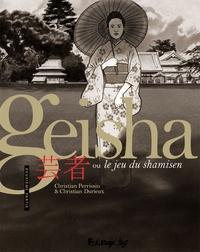 Christian Perrissin et Christian Durieux - Geisha ou le jeu du shamisen Tome 2 : .