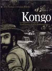 Christian Perrissin et Tom Tirabosco - Kongo - Le ténébreux voyage de Jozef Teodor Konrad Korzeniowski.