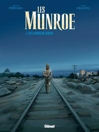 Christian Perrissin et Boro Pavlovic - Les Munroe Tome 3 : Les larmes de Kibera.