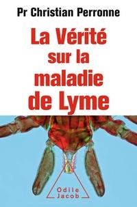 Ebooks à télécharger gratuitement pour mobile La vérité sur la maladie de Lyme  - Infections cachées, vies brisées, vers une nouvelle médecine 9782738136527