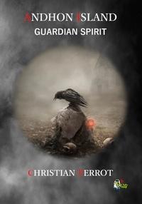Christian Perrot - Andhon Island - Guardian Spirit.