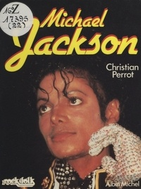 Christian Perrot et Carl Arrington - Michael Jackson.