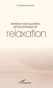 Anglais livre télécharger gratuitement Améliorer votre quotidien par les techniques de relaxation RTF iBook