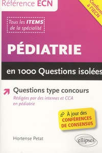 Christian Petat - Pédiatrie en 1000 questions isolées.