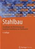 Christian Petersen - Stahlbau - Grundlagen der Berechnung und baulichen Ausblidung von Stahlbauten.