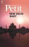 Christian Petit - New Delhi baby.